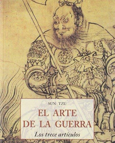 El Arte de la Guerra: Los Trece Articulos por Sun Tzu