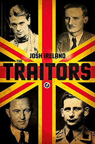 The Traitors: A True Story of Blood, Betrayal and Deceit por Josh Ireland