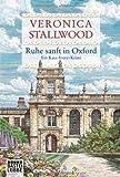 Ruhe sanft in Oxford: Ein Kate-Ivory-Krimi