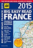 AA Big Easy Read France 2015 Spiral (Road Atlas France)
