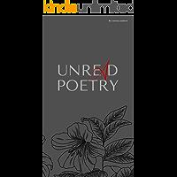 Unread poetry: A collection of random feelings