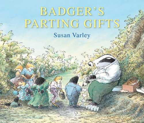 Badger's Parting Gifts: A picture book to help children deal with death