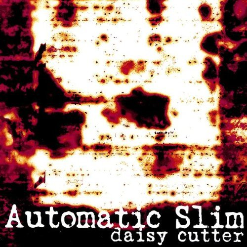Daisy Cutter by Automatic Slim Daisy Cutter