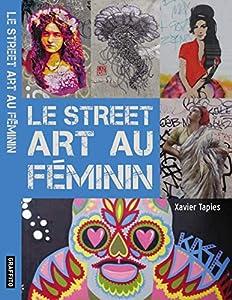 """Afficher """"Le street art au féminin"""""""