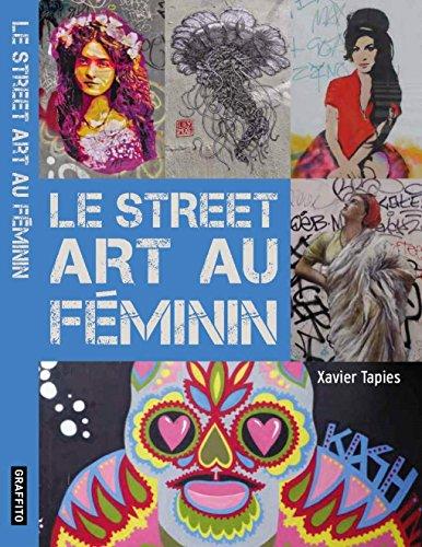 Le Street Art au Feminin /Français