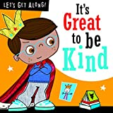 It's Great to be Kind (Let's Get Along)