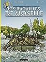 Les reportages de Lefranc - Les batailles de Moselle par Martin