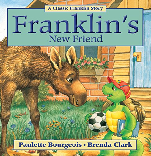 Franklin\'s New Friend (Classic Franklin Stories Book 17) (English Edition)