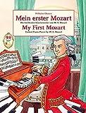 Mein erster Mozart: Die leichtesten Klavierwerke von W.A. Mozart. Klavier. (Easy Composer Series)