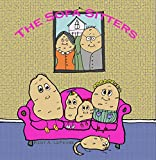 The Sofa Sitters: What Couch Potatoes Do (English Edition)