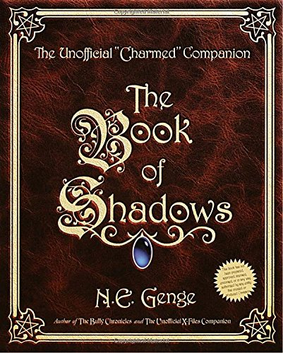 Click for larger image of The Book of Shadows: The Unofficial 'Charmed' Companion
