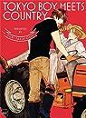 Tokyo boy meets country par Takayoshi