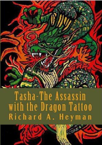 Tasha-The Assassin with the Dragon Tattoo (English Edition ...