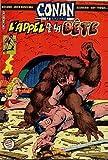 Conan le Barbare, n° 18 - L'appel de la bête