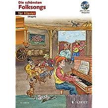 Die schönsten Folksongs: Klavier. Ausgabe mit CD.