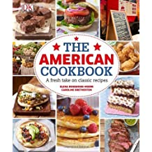 The American Cookbook: A Fresh Take on Classic Recipes by Elena Rosemond-Hoerr (2014-02-17)