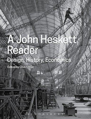 A John Heskett Reader: Design, History, Economics por John Heskett