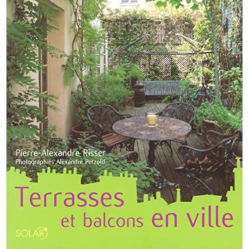 Terrasses et balcons en ville