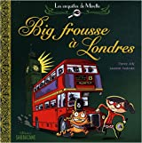 ------ : Big frousse à Londres