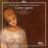Come Again! la Musique de John Dowland et Ses Contemporains. Kobow, Eckert.