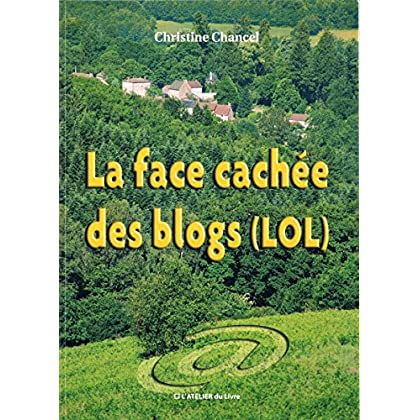 La face cachée des blogs (LOL)