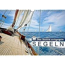Segeln: Der Sonne entgegen (Wandkalender 2018 DIN A4 quer): Segeln: Sail-away-Feeling hart am Wind (Monatskalender, 14 Seiten ) (CALVENDO Sport) [Kalender] [Apr 01, 2017] CALVENDO, k.A.