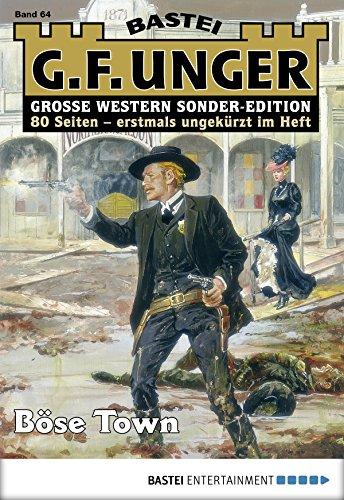 G. F. Unger Sonder-Edition 64 - Western: Böse Town