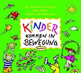 Kinder kommen in Bewegung. CD: Die schönsten Lieder zum Toben, Tanzen und Bewegen. Für das nächste Kinderfest, die Gartenparty oder das Kinderzimmer ... in die Natur . (Ökotopia Mit-Spiel-Lieder)