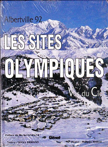 Albertville 92 : Les sites olympiques vus du ciel