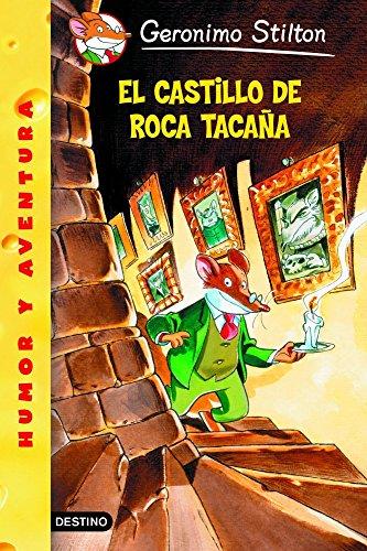 El castillo de Roca Tacaña: Geronimo Stilton 4 -