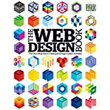 The Web Design Book: the ultimate guide to creating altimate stunning modern website (English Edition)