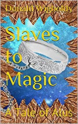 Slaves to Magic: A Tale of Alus (Tales of Alus)