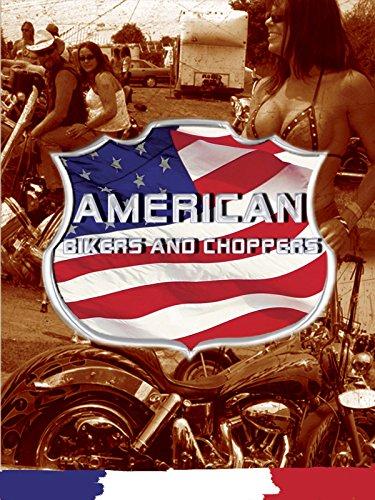 American Bikers & Choppers [OV]