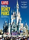 LIFE Inside the Disney Parks - The Happiest Places on Earth
