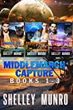 Middlemarch Capture: Books 1 - 3