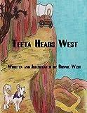 Teeta Heads West (English Edition)
