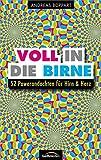 Voll in die Birne: 52 Powerandachten für Hirn & Herz.