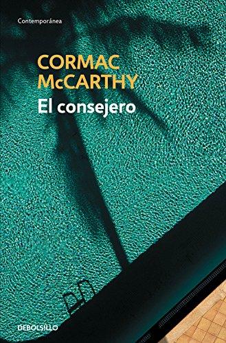 El consejero (CONTEMPORANEA) por Cormac McCarthy