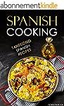 Spanish Cooking: Tantilizing Spanish...