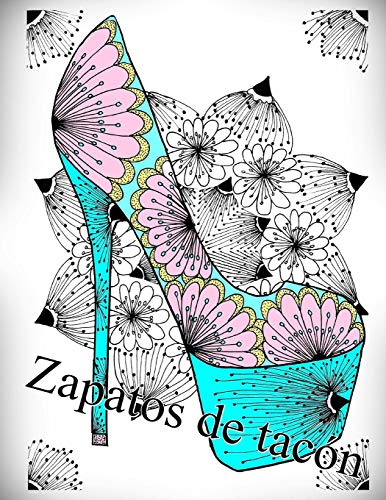 Zapatos de tacón: libro para colorear para adultos: Volume 1 por The Art Of You
