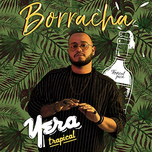 Borracha [Explicit]