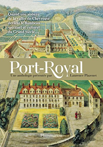 Port-Royal par Laurence Plazenet