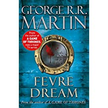 Fevre Dream (Fantasy Masterworks 13)