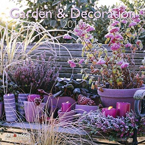 Garden & Decoration 2018 Broschürenkalender par  (Calendrier)