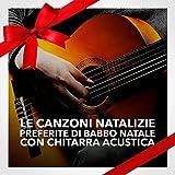 Le canzoni natalizie preferite di Babbo Natale con chitarra acustica