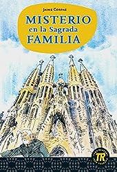 Misterio en la Sagrada Familia: Spanische Lektüre für das 2. Lernjahr. Mit Annotationen (Teen Readers - Spanische Lektüren)