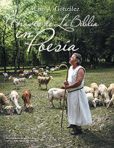 A Través De La Biblia En Poesía por Luis A. González
