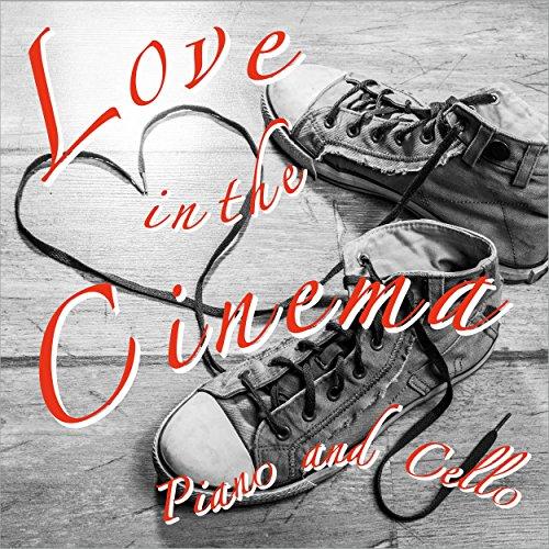 Love in the Cinema Piano and Cello