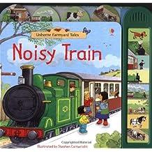 Noisy Train Book (Farmyard Tales) by Sam Taplin (2009-11-01)
