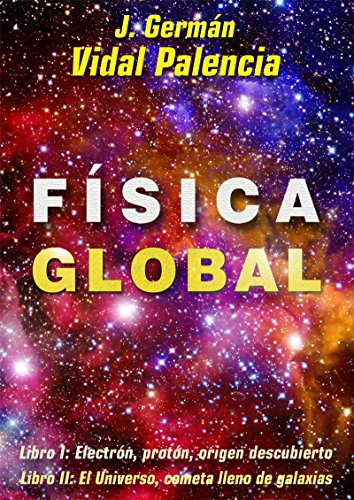 Física Global por José Germán Vidal Palencia